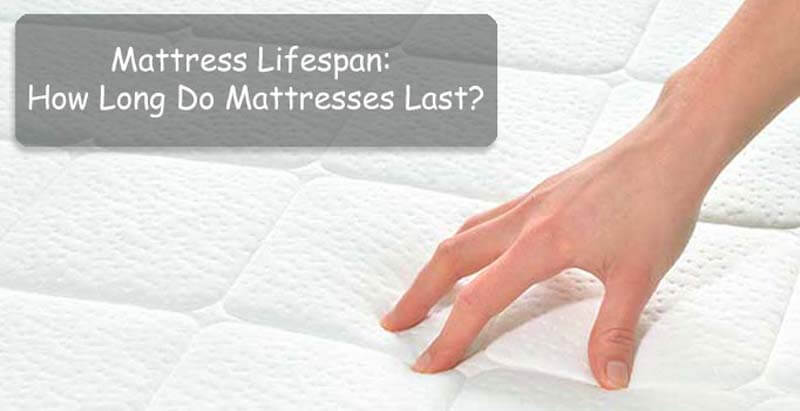how long do mattresses last the results may shock you